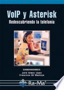 VoIP y Asterisk: redescubriendo la telefonía