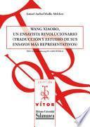 Wang Xiaobo, un ensayista revolucionario (traducción y estudio de sus ensayos más representativos)