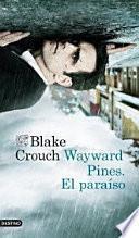 Wayward Pines, el paraíso