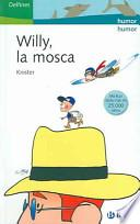 Willy, la mosca