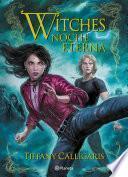 Witches 5. Noche eterna