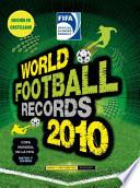 WORLD FOOTBALL RECORDS 2010 (Spanish)