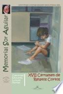 XVII Certamen de Relatos Cortos Memorial Sor Aguilar