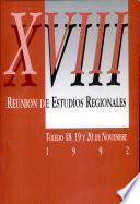 XVIII reunión de estudios regionales