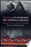 Yatiris y chámakanis del altiplano aymara
