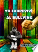 Yo sobreviví al bullying