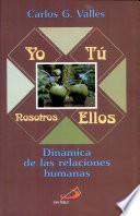 Yo - Tú - Nosotros - Ellos Vallés, Carlos G. 3a. ed.