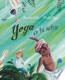 Yoga en la selva (Yoga in the Jungle)