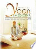 YOGA & MEDICINA. Prescripción del yoga para la salud