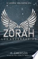 Zorah: Los Adversarios